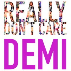 Really Don't Care - Demi Lovato feat. Cher Lloyd