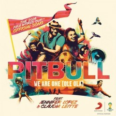 We Are One (Ole Ola) - Pitbull feat. Jennifer Lopez & Claudia Leitte