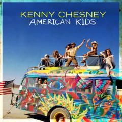 American Kids - Kenny Chesney