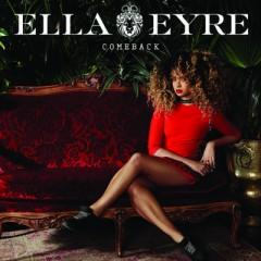 Comeback - Ella Eyre