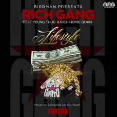 Lifestyle - Rich Gang & Young Thug & Rich Homie Quan