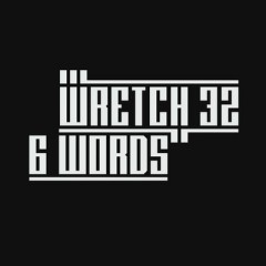 6 Words - Wretch 32