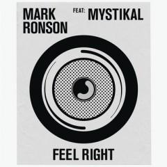 Feel Right - Mark Ronson feat. Mystikal