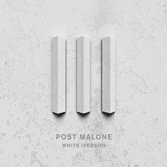 White Iverson - Post Malone