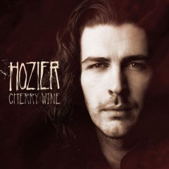 Cherry Wine - Hozier