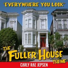 Everywhere You Look - Carly Rae Jepsen