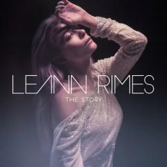 The Story (Remix) - Leann Rimes