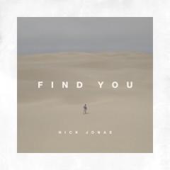 Find You - Nick Jonas