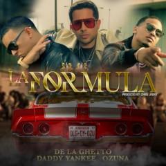 La Formula - De La Ghetto , Daddy Yankee & Ozuna