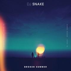 Broken Summer - Dj Snake Feat. Max Frost