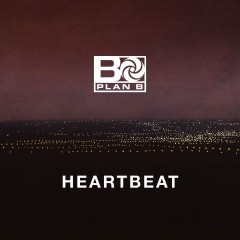 Heartbeat - Plan B