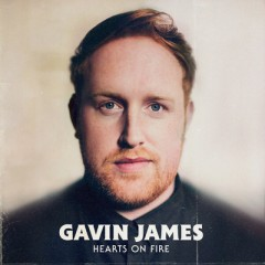 Hearts On Fire - Gavin James