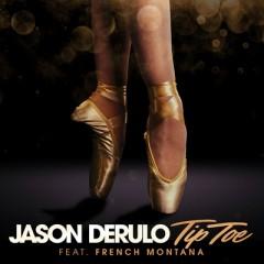 Tip Toe - Jason Derulo feat. French Montana