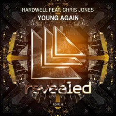 Young Again - Hardwell Feat. Chris Jones