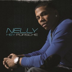 Hey Porsche - Nelly