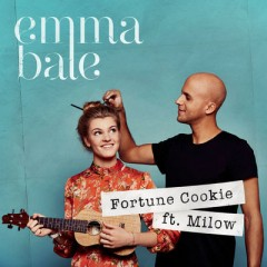 Fortune Cookie - Emma Bale feat. Milow