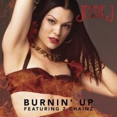 Burnin' Up - Jessie J