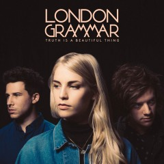 Hell To The Liars - London Grammar