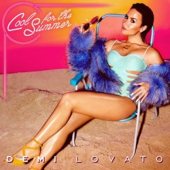 Cool For The Summer - Demi Lovato
