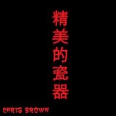 Fine China - Chris Brown