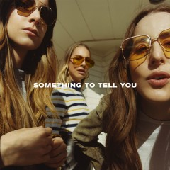 Nothing's Wrong - Haim