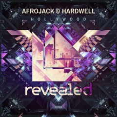 Hollywood - Afrojack & Hardwell