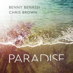 Paradise - Benny Benassi & Chris Brown