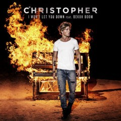 I Won't Let You Down - Christopher feat. Bekuh Boom