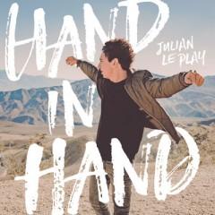 Hand In Hand - Julian Le Play