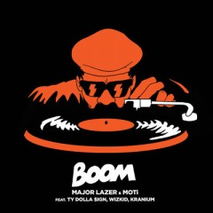 Boom - Major Lazer Feat. Moti