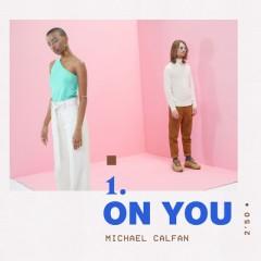 On You - Michael Calfan