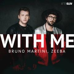 With Me - Bruno Martini & Zeeba