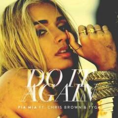 Do It Again - Pia Mia feat. Chris Brown & Tyga