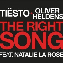 The Right Song - Tiesto & Oliver Heldens Feat. Natalie La Rose