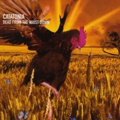 Dead From The Waist Down - Catatonia