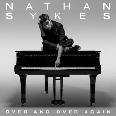 Over And Over Again - Nathan Sykes feat. Ariana Grande