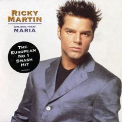 (Un, Dos, Tres) Maria - Ricky Martin