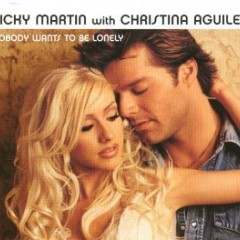 Nobody Wants To Be Lonely - Ricky Martin feat. Christina Aguilera