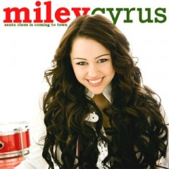 Santa Claus Is Coming To Town - Miley Cyrus