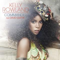 Commander - Kelly Rowland feat. David Guetta