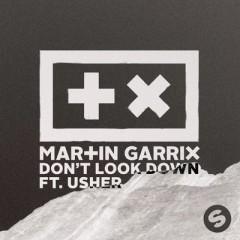 Don't Look Down - Martin Garrix Feat. Usher