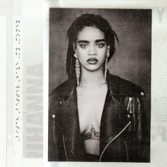 Better Have My Money - Rihanna