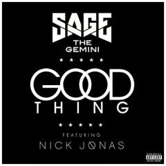 Good Thing - Sage The Gemini feat. Nick Jonas