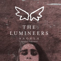 Angela - Lumineers