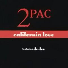 California Love - 2 Pac feat. Dr. Dre