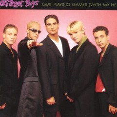 Quit Playing Games - Backstreet Boys
