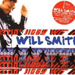 Gettin' Jiggy Wit It - Will Smith
