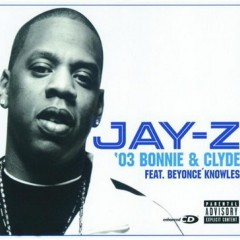 03 Bonnie & Clyde - Jay-Z feat. Beyonce Knowles