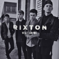 Wait On Me - Rixton