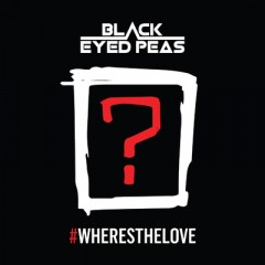 Wheresthelove - Black Eyed Peas feat. The World